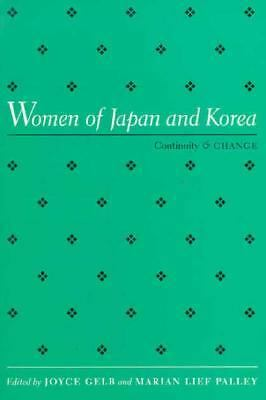 Women Of Japan & Korea: Continuity and Change (Women In The Political Economy),