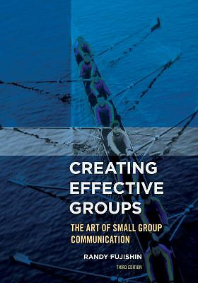 Creating Effective Groups: The Art of Small Group Communication, Acceptable Book