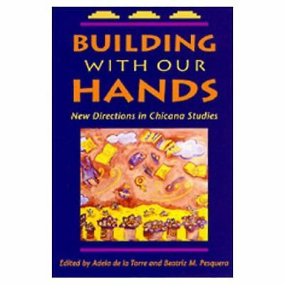Building with Our Hands: New Directions in Chicana Studies, Acceptable Books