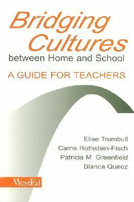 Bridging Cultures Between Home and School: A Guide for Teachers, Acceptable Book