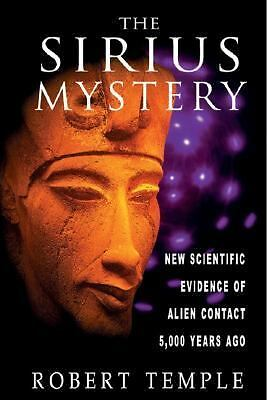 The Sirius Mystery: New Scientific Evidence of Alien Contact 5,000 Years Ago, Ro