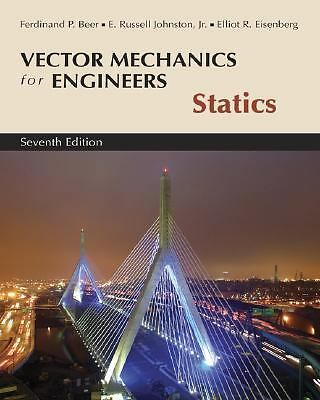 Vector Mechanics for Engineers, Statics Beer, Ferdinand P., Johnston Jr., E. Ru