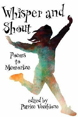 Whisper and Shout: Poems to Memorize, Good Books