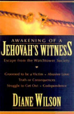 Awakening of a Jehovah's Witness: Escape from the Watchtower Society