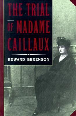 The Trial of Madame Caillaux, Good Books
