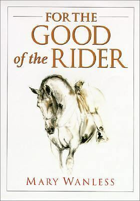 For the Good of the Rider, Good Books