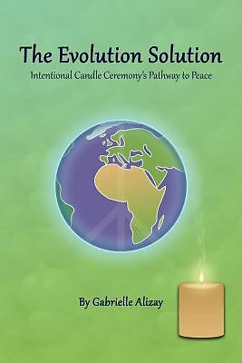 The Evolution Solution: Intentional Candle Ceremony's Pathway to Peace, Good Boo