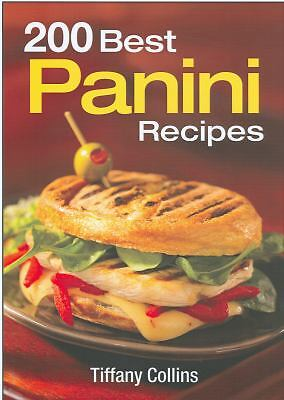 200 Best Panini Recipes, Good Books