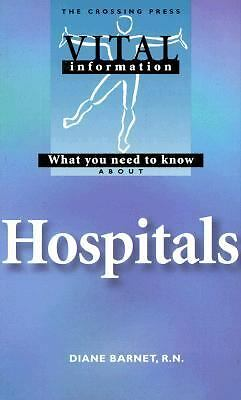 What You Need to Know About Hospitals (Vital Information Series), Good Books