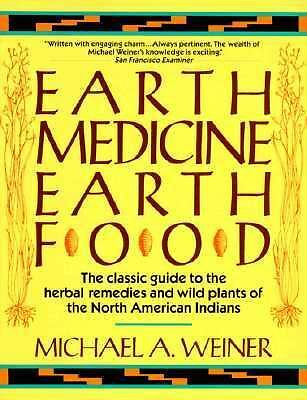 Earth Medicine, Earth Food, Good Books