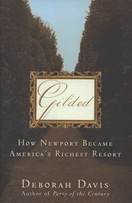 Gilded: How Newport Became America's Richest Resort, Good Books