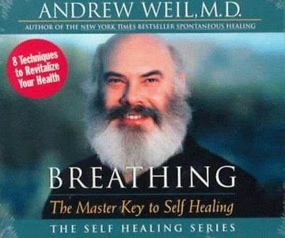 Breathing: The Master Key to Self Healing, Andrew Weil, Books