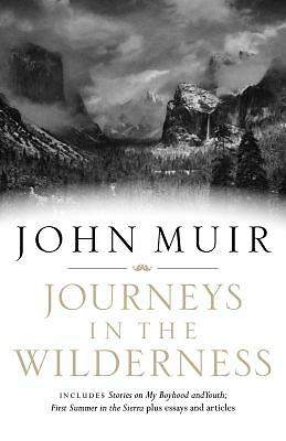 Journeys in the Wilderness: A John Muir Reader, Good Books