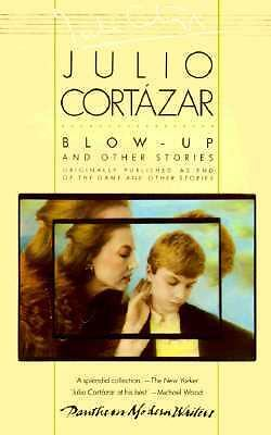Blow-Up: And Other Stories, Julio Cortazar, Books