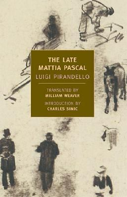 The Late Mattia Pascal, Good Books