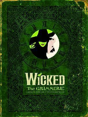 Wicked: The Grimmerie, a Behind-the-Scenes Look at the Hit Broadway Musical, Goo