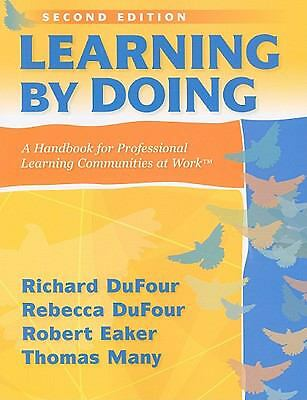 Learning by Doing: A Handbook for Professional Communities at Work, Good Books