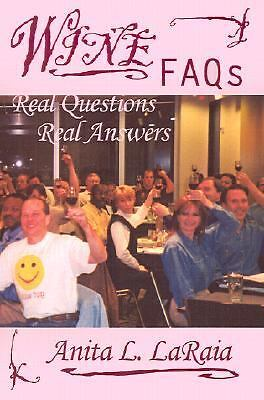 Wine FAQs: Real Questions--Real Answers, Acceptable Books