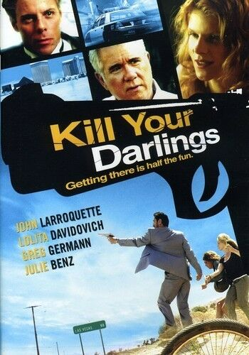 KILL YOUR DARLINGS (DVD, 2008) JOHN LARROQUETTE, JULIE BENZ & MORE BNISW