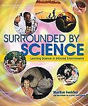 Surrounded by Science: Learning Science in Informal Environments, Good Books