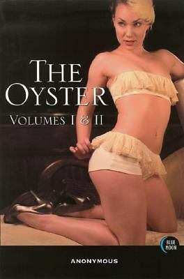 The Oyster, Volumes I and II, Good Books