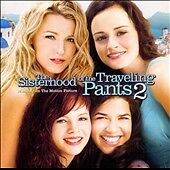 THE SISTERHOOD OF THE TRAVELING PANTS 2 ORIG SOUNDTRACK -M 2008 BNISW
