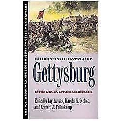 Guide to the Battle of Gettysburg: Second Edition, Revised and Expanded (U.S. A