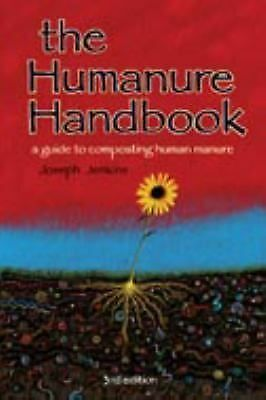 The Humanure Handbook: A Guide to Composting Human Manure, Third Edition, Jenkin