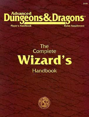 The Complete Wizard's Handbook, Second Edition (Advanced Dungeons & Dragons: Pla