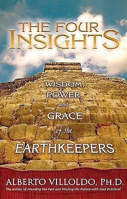 The Four Insights: Wisdom, Power, and Grace of the Earthkeepers, Good Books