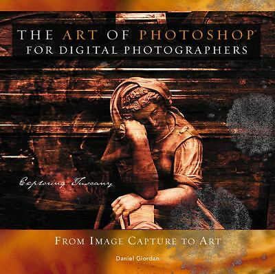 The Art of Photoshop for Digital Photographers, Good Books