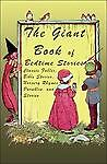 The Giant Book of Bedtime Stories: Classic Nursery Rhymes, Bible Stories, Fables