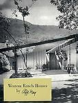 Western Ranch Houses by Cliff May, Good Books