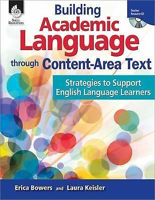 Building Academic Language Through Content-Area Text, Strategies To Support Engl