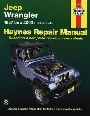 Jeep Wrangler Automotive Repair Manual: 1987 through 2003 All Models