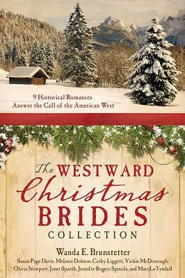 Westward Christmas Brides Collection:  9 Historical Romances Answer the Call of