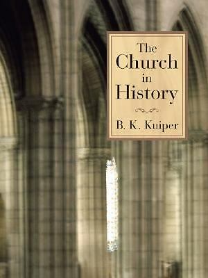 The Church in History, Good Books