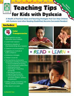 Teaching Tips for Kids with Dyslexia: A Wealth of Practical Ideas and Teaching S