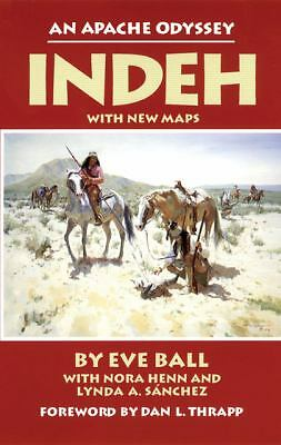 Indeh: An Apache Odyssey, Eve Ball, Books
