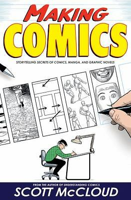 Making Comics: Storytelling Secrets of Comics, Manga and Graphic Novels, Good Bo