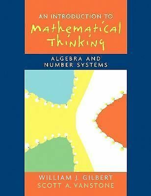 Introduction to Mathematical Thinking: Algebra and Number Systems, Good Books