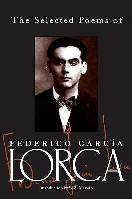 The Selected Poems of Federico Garcia Lorca, Good Books