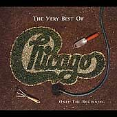 The Very Best of Chicago: Only the Beginning, Chicago,