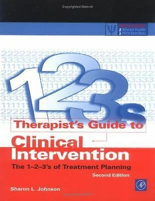 Therapist's Guide to Clinical Intervention, Second Edition: The 1-2-3's of Treat