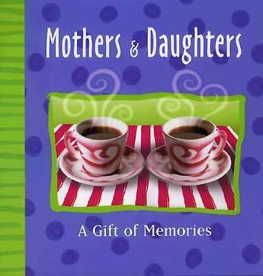 Mother & Daughter: A Record Book About Us