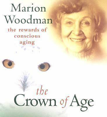 The Crown of Age, Marion K. Woodman, Books