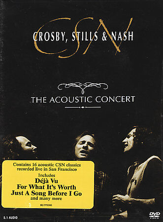 Crosby, Stills & Nash: The Acoustic Concert, DVD, David Crosby, Crosby Stills &
