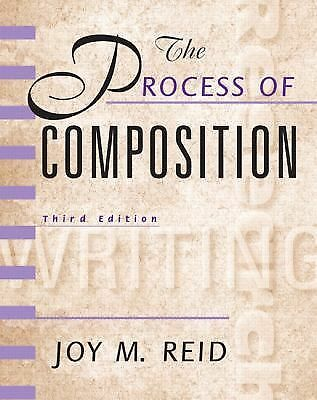 The Process of Composition (Reid Academic Writing), 3rd Edition, Good Books