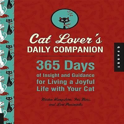 Cat Lover's Daily Companion: 365 Days of Insight and Guidance for Living a...