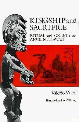 Kingship and Sacrifice: Ritual and Society in Ancient Hawaii, Good Books